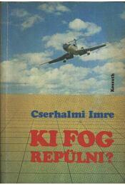 Ki fog repülni? - Régikönyvek