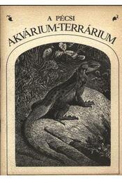 A Pécsi Akvárium-Terrárium - Régikönyvek
