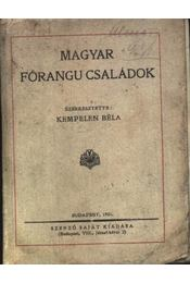 Magyar főrangu családok - Régikönyvek