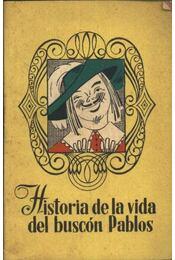 Historia de la vida del buscón Pablos - Régikönyvek