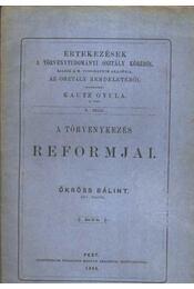 A törvénykezés reformjai - Régikönyvek