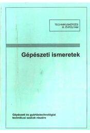Gépészeti ismeretek - Régikönyvek