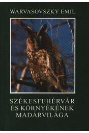 Székesfehérvár és környékének madárvilága - Régikönyvek