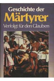 Geschichte derMärtyrer - Régikönyvek