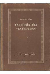 Az erdőntúli veszedelem - Régikönyvek