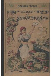 Szegedi új szakácskönyv - Régikönyvek