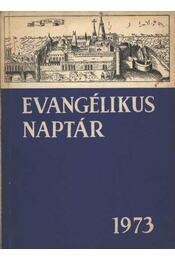 Evangélikus naptár 1973 - Régikönyvek