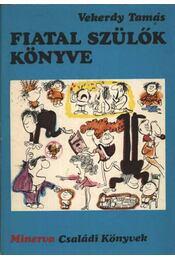Fiatal szülők könyve - Régikönyvek
