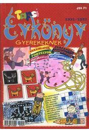 TAPSI ÉVKÖNYV GYEREKEKNEK 2002/2003 - Régikönyvek