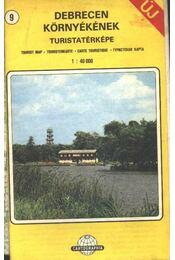 Debrecen környékének turistatérképe - Régikönyvek