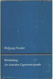 Wortbildung der deutschen Gegenwartssprache - Régikönyvek