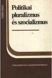 Politikai pluralizmus és szocializmus - Régikönyvek
