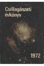 Csillagászati évkönyv 1972 - Régikönyvek