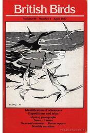 Identification of wheatears, Expedition and trips- British Birds 1987.évf. 4. szám (A hantmadár azonosítása, Expedíciók és utazások) - Régikönyvek