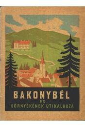 Bakonybél és környékének utikalauza - Régikönyvek