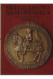 Medailérstvo na slovensku - Régikönyvek