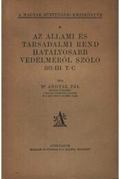 Az állami és társadalmi rend hatályosabbb védelméről szoló 1921:III. T.-C. - Régikönyvek