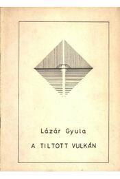 Tiltott vulkán (dedikált) - Régikönyvek