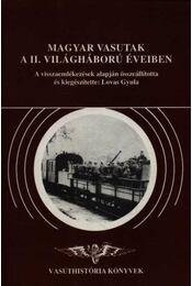 Magyar vasutak a II. világháború éveiben - Régikönyvek