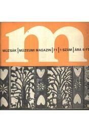 Múzsák Múzeumi Magazin 1971. évf. (teljes) - Régikönyvek