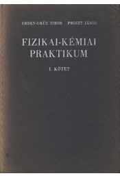 Fizikai-kémiai praktikum I-II. kötet - Régikönyvek