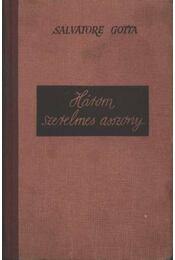 Három szerelmes asszony - Régikönyvek