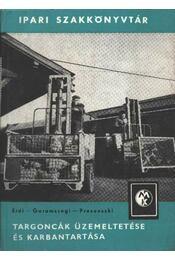 Targoncák üzemeltetése és karbantartása - Régikönyvek