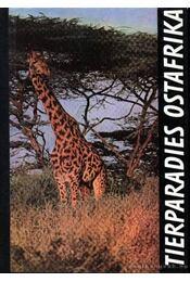 Tierparadies Ostafrika (K.-Afrika vadászparadicsomai) - Régikönyvek