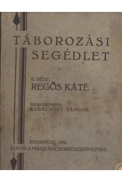 Táborozási segédlet II. - Régikönyvek