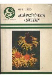 Erdő-mező növényei a sóvidéken - Régikönyvek