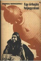 Egy űrhajós feljegyzései - Régikönyvek