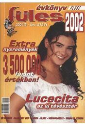 Füles évkönyv 2002. - Régikönyvek
