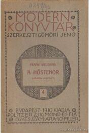 A hőstenor - Wedekind, Frank - Régikönyvek