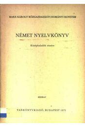 Német nyelvkönyv középhaladók részére - Régikönyvek