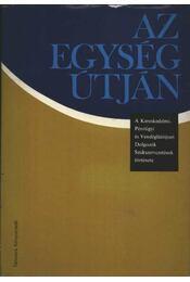 Az egység útján - Régikönyvek