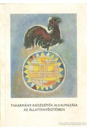 Takarmány-kiegészítők alkalmazása az állattenyésztésben - Régikönyvek