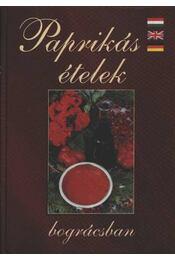 Paprikás ételek bográcsban - Régikönyvek