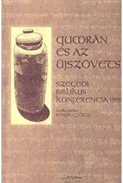 Qumrán és az Újszövetség - Régikönyvek