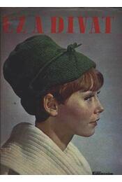 Ez a Divat különszám 1971/72 Tél - Régikönyvek