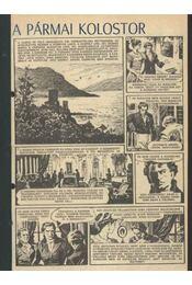 A pármai kolostor (Füles 1982. 8-19. szám 1-12. rész) - Régikönyvek