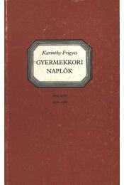 Gyermekkori naplók 1898-1899; 1899-1900 - Régikönyvek