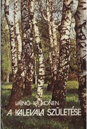 A Kalevala születése - Régikönyvek