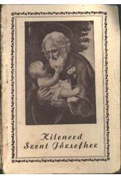Kilenced Szent Józsefhez - Régikönyvek