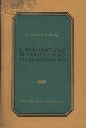 A sterlingövezet és szerepe a tőkés világgazdaságban - Régikönyvek