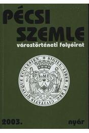Pécsi Szemle 2003. VI. évfolyam 2. szám Nyár - Régikönyvek