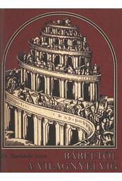 Bábeltől a világnyelvig - Régikönyvek