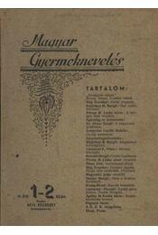 Magyar Gyermeknevelés IV. Évf. 1-2. sz. 1937. - Régikönyvek