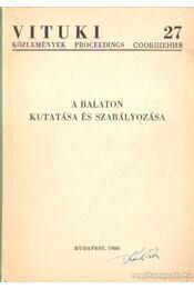 A Balaton kutatása és szabályozása (dedikált) - Dr. Baranyi Sándor (szerk.) - Régikönyvek