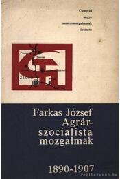 Agrárszocialista mozgalmak 1890-1907. - Régikönyvek