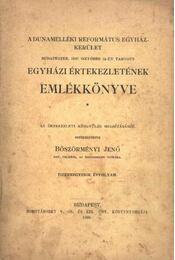 A dunamelléki Református Egyház kerület Budapesten 1907 - Régikönyvek